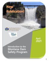 Introduction to the Montana Dam Safety Program