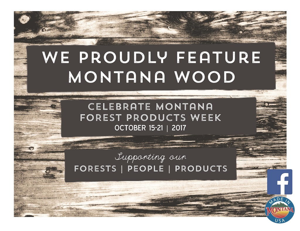 We Proudly Feature Montana Wood poster for display in businesses that use Montana wood in their product line or facility construction